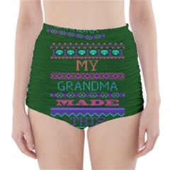 My Grandma Made This Ugly Holiday Green Background High-Waisted Bikini Bottoms