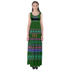 My Grandma Made This Ugly Holiday Green Background Empire Waist Maxi Dress