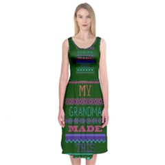 My Grandma Made This Ugly Holiday Green Background Midi Sleeveless Dress