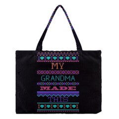 My Grandma Made This Ugly Holiday Black Background Medium Tote Bag