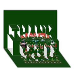Winter Is Here Ugly Holiday Christmas Green Background THANK YOU 3D Greeting Card (7x5)