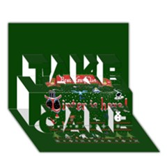 Winter Is Here Ugly Holiday Christmas Green Background TAKE CARE 3D Greeting Card (7x5)