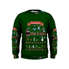 Winter Is Here Ugly Holiday Christmas Green Background Kids  Sweatshirt