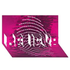 Above & Beyond Sticky Fingers BELIEVE 3D Greeting Card (8x4)