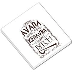Avada Kedavra Bitch Small Memo Pads
