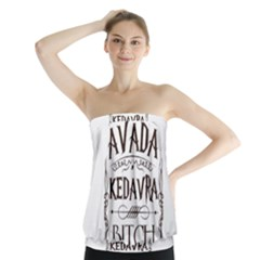 Avada Kedavra Bitch Strapless Top