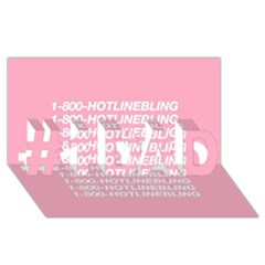 1 800 Hotline Bling #1 Dad 3d Greeting Card (8x4)