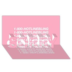 1 800 Hotline Bling Sorry 3d Greeting Card (8x4)