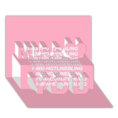 1 800 Hotline Bling Miss You 3D Greeting Card (7x5)