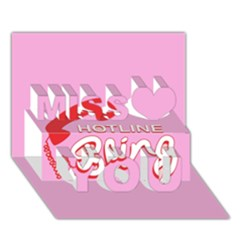 Hotline Bling Miss You 3d Greeting Card (7x5)