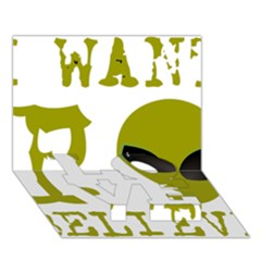 I Want To Believe Love Bottom 3d Greeting Card (7x5)