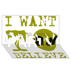 I Want To Believe PARTY 3D Greeting Card (8x4)