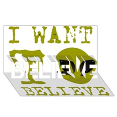 I Want To Believe BELIEVE 3D Greeting Card (8x4)