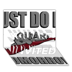 Just Do It Tomorrow You Are Invited 3d Greeting Card (7x5)