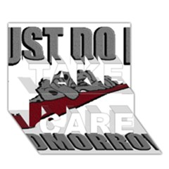 Just Do It Tomorrow Take Care 3d Greeting Card (7x5)