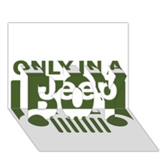Only In A Jeep Logo BOY 3D Greeting Card (7x5)