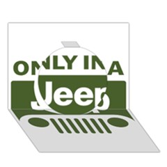 Only In A Jeep Logo Circle 3D Greeting Card (7x5)