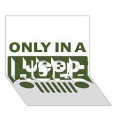 Only In A Jeep Logo Hope 3d Greeting Card (7x5)