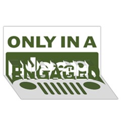 Only In A Jeep Logo ENGAGED 3D Greeting Card (8x4)