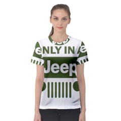 Only In A Jeep Logo Women s Sport Mesh Tee