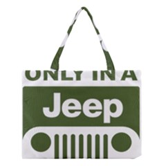 Only In A Jeep Logo Medium Tote Bag
