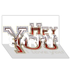 Hey You I Love You SORRY 3D Greeting Card (8x4)