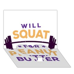 Will Squat For Peanut Butter Heart Bottom 3d Greeting Card (7x5)