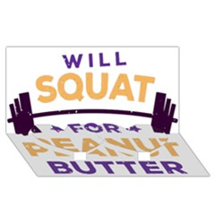 Will Squat For Peanut Butter Twin Heart Bottom 3D Greeting Card (8x4)