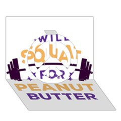 Will Squat For Peanut Butter Peace Sign 3d Greeting Card (7x5)