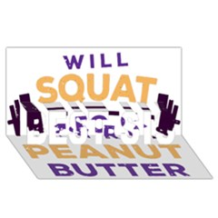 Will Squat For Peanut Butter Best Sis 3d Greeting Card (8x4)