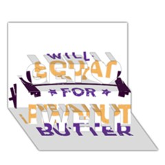 Will Squat For Peanut Butter Get Well 3d Greeting Card (7x5)