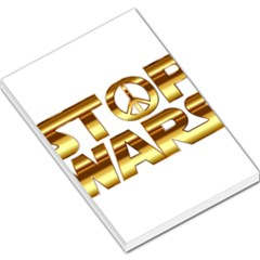Stop Wars Large Memo Pads