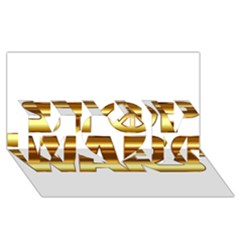 Stop Wars Mom 3d Greeting Card (8x4)
