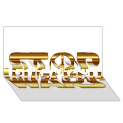 Stop Wars ENGAGED 3D Greeting Card (8x4)