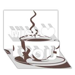 Coffee Beans Miss You 3d Greeting Card (7x5)