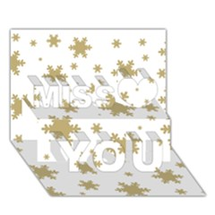 Gold Snow Flakes Snow Flake Pattern Miss You 3d Greeting Card (7x5)