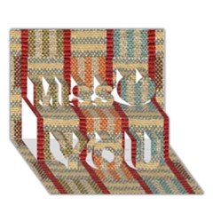 Fabric Pattern Miss You 3D Greeting Card (7x5)