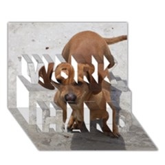 Dachshund Full WORK HARD 3D Greeting Card (7x5)