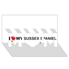 I Love My Sussex Spaniel MOM 3D Greeting Card (8x4)