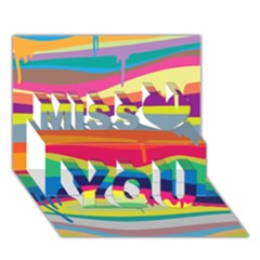 Colorfull Rainbow Miss You 3d Greeting Card (7x5)