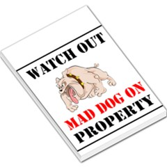 Watch Out Mad Dog On Property Large Memo Pads