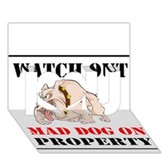 Watch Out Mad Dog On Property I Love You 3d Greeting Card (7x5)