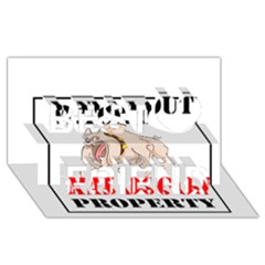 Watch Out Mad Dog On Property Best Friends 3d Greeting Card (8x4)