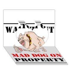 Watch Out Mad Dog On Property Heart 3d Greeting Card (7x5)