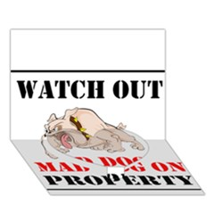 Watch Out Mad Dog On Property Heart Bottom 3d Greeting Card (7x5)
