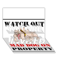 Watch Out Mad Dog On Property You Are Invited 3d Greeting Card (7x5)