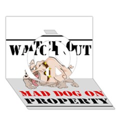 Watch Out Mad Dog On Property Peace Sign 3d Greeting Card (7x5)