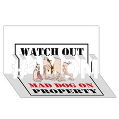 Watch Out Mad Dog On Property #1 Mom 3d Greeting Cards (8x4)