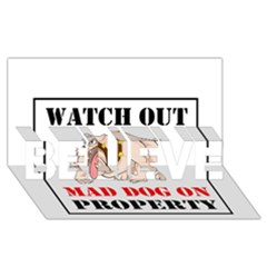 Watch Out Mad Dog On Property Believe 3d Greeting Card (8x4)
