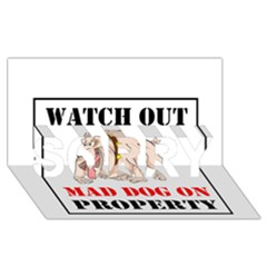 Watch Out Mad Dog On Property Sorry 3d Greeting Card (8x4)